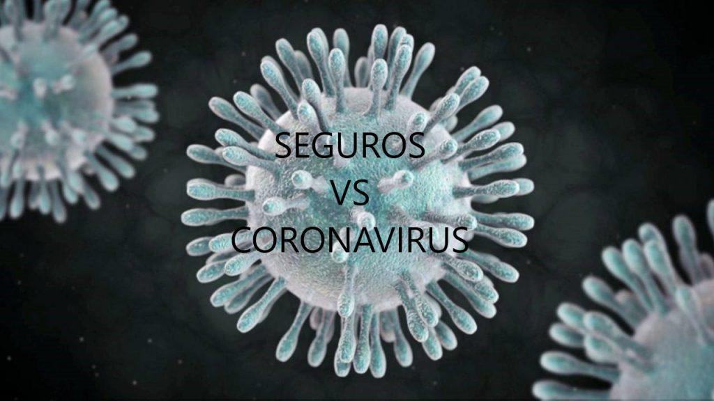 Seguros vs Coronavirus